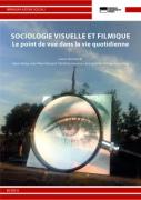 Sociologie visuelle et filmique. Le point de vue dans la vie quotidienne